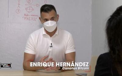 Enrique Hernández CEO en Canarias Bitcoin participa en el Programa Fuera de plano